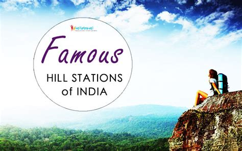 famous hill stations  india  travel buzz