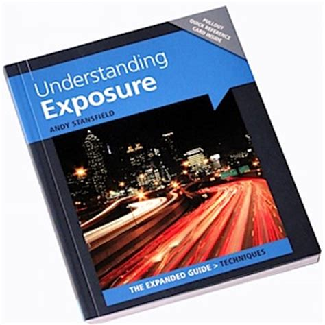 understanding exposure by andy stansfield book review