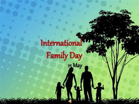 30+ All Time Best International Day Of Families 2017 Pictures