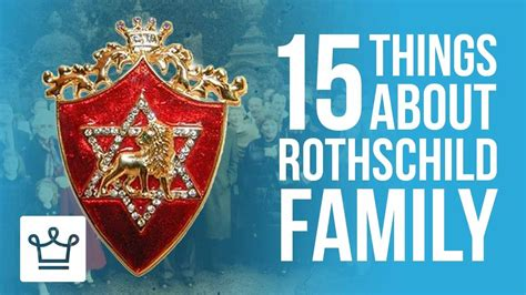 15 things you didn 39 t know about the rothschild family
