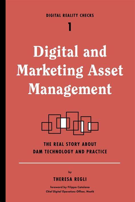 digital and marketing digital and marketing asset management rosenfeld media
