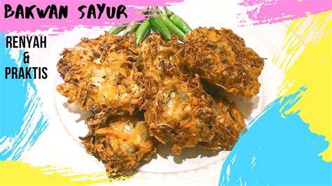 Home » resep jajanan » resep membuat bakwan sayur gurih dan lezat. RESEP BAKWAN SAYUR RENYAH DAN PRAKTIS - YouTube