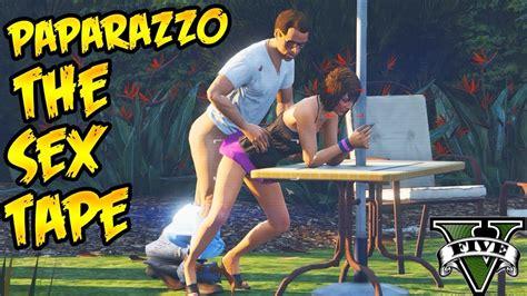 Grand Theft Auto V Paparazzo The Sex Tape 4k 2160p