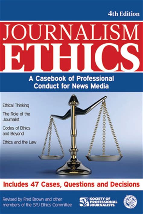 Journalism Books by Journalism Ethics A Casebook Of Professional Conduct For
