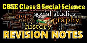 Cbse Revision Notes For Class 08 Social Science