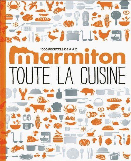 marmiton fr recettes cuisine marmiton toute la cuisine livre