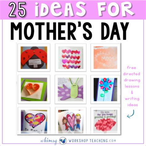 25 s day 25 classroom tested mother s day ideas whimsy workshop teaching