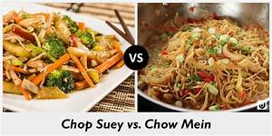 Difference between Chop Suey and Chow Mein