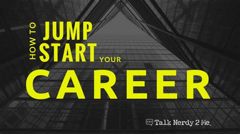 How To Jump Start Your Career