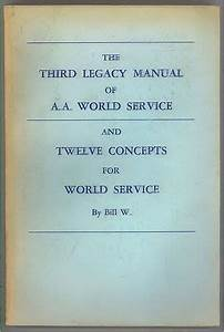 The Third Legacy Manual Of Aa World Service
