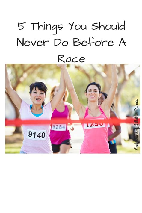 5 Things You Should Never Do Before A Race