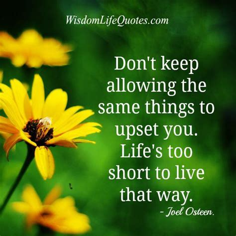 dont  allowing     upset  wisdom