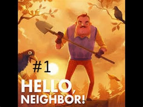 lets play hello neighbor 1