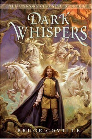 dark whispers unicorn chronicles   bruce coville reviews discussion bookclubs lists