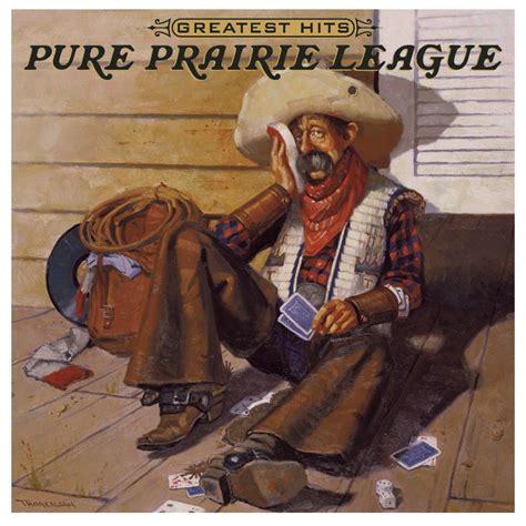 Pure prairie league greatest hits MISHKANET.COM