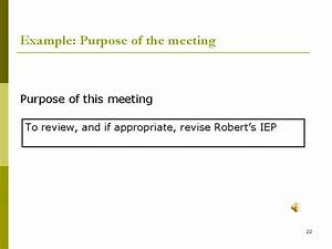 example purpose of the meeting slide22 With what is the purpose of a template