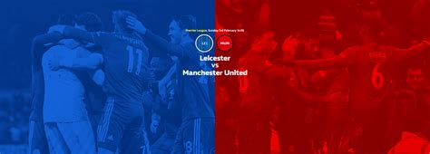 Leicester vs Manchester United predictions, betting tips ...