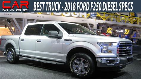 Ford F250 Diesel Specs by 2018 Ford F250 Diesel Specs And Price