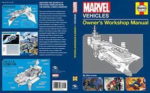 Marvel Vehicles  Owner U0026 39 S Workshop Manual  U2014 Major Spoilers
