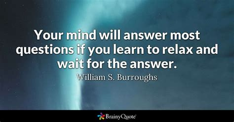 mind  answer  questions   learn  relax