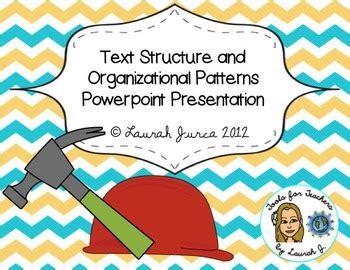 text structure  organizational patterns  texts