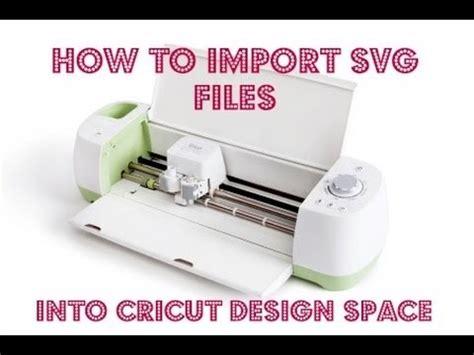 cricut explore   import  svg file  cricut