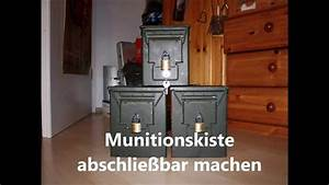 Schiebetür Abschließbar Machen : munitionskiste abschlie bar machen youtube ~ Watch28wear.com Haus und Dekorationen