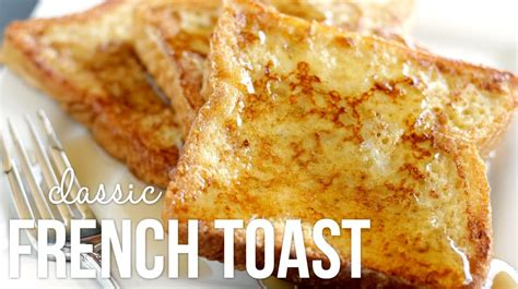 how do you make toast how to make french toast classic quick and easy recipe my crafts and diy projects