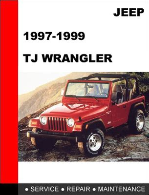 service repair manual free download 1997 jeep wrangler electronic toll collection jeep tj wrangler 1997 1998 1999 service repair manual download ma