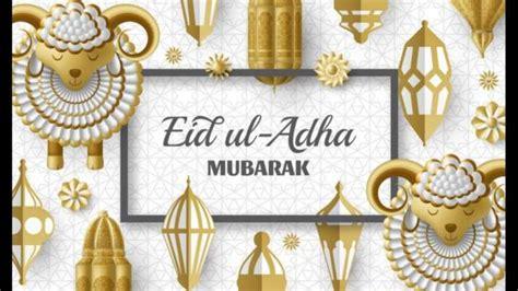 Eid al-Adha 2020 or Bakrid 2020: Send quotes, wishes ...