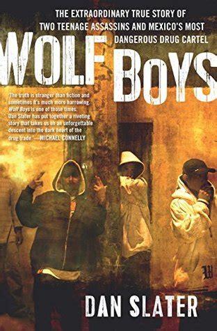wolf boys  extraordinary true story   teenage