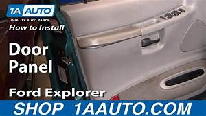 How To Replace Door Panel 95-01 Ford Explorer