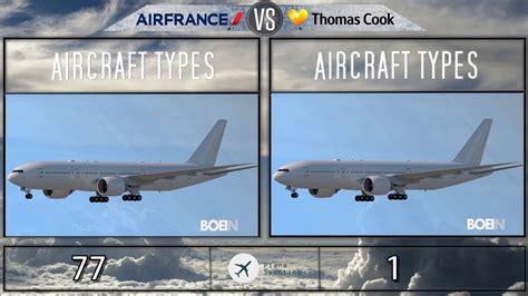 Air France VS Thomas Cook - Power Fleet Comparison 2019 ...