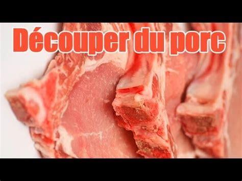 comment cuisiner un cochon astuce cuisine comment découper sa viande de porc