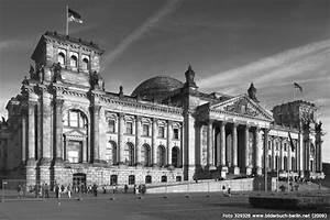 Berlin Schwarz Weiß Bilder : bilderbuch berlin reichstag ~ Bigdaddyawards.com Haus und Dekorationen