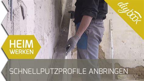 Selber Eine Wand Verputzen by Schnellputzprofile Anbringen