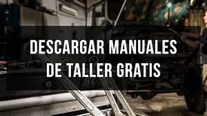 Descargar Manuales De Taller Y Mec U00e1nica Gratis
