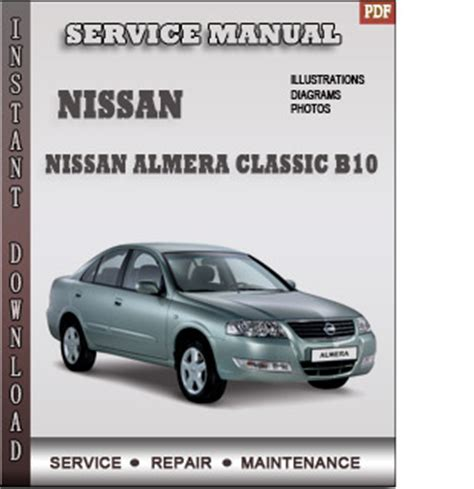 old cars and repair manuals free 2010 nissan sentra instrument cluster nissan almera classic b10 service repair manual