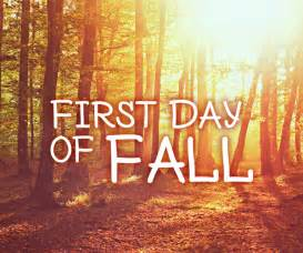 September-23 2015 First Day of Fall