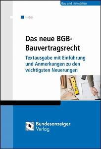 Neues Bauvertragsrecht 2018 : das neue bgb bauvertragsrecht hebel b cher f r anw lte ~ Lizthompson.info Haus und Dekorationen