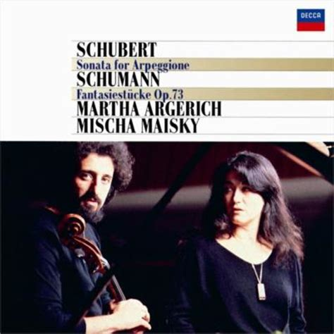 Arpeggione Sonata: Maisky(Vc)Argerich(P)+schumann
