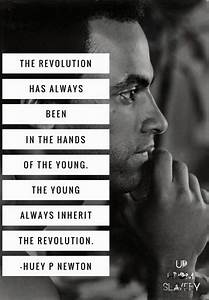 Huey P Newton quote | Black Panther Party | Newton quotes ...