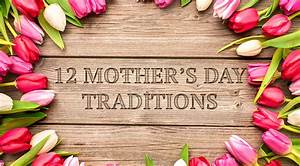 12 Mother's Day traditions from around the world | Daniel ...