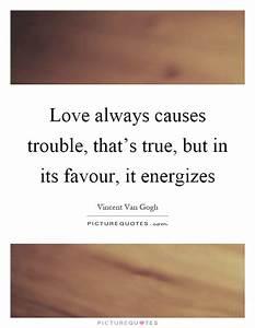 Love always cau... Love Favour Quotes