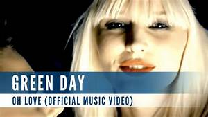 Green Day - Oh Love (Official Music Video) - YouTube