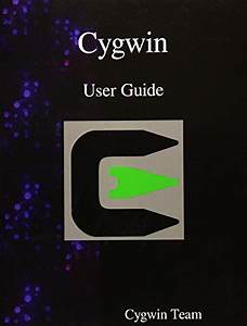 Free Download  Pdf  Cygwin User Guide Free Epub  Mobi