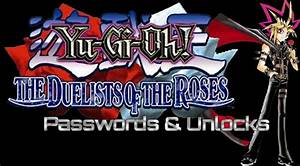 Duelist Of The Roses Passwords Yugioh World