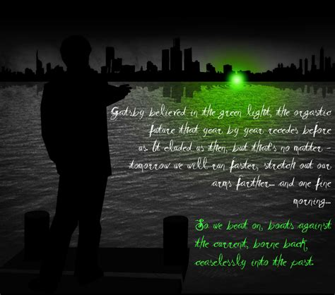 Gatsby Believed In The Green Light by The Great Gatsby And His Green Light Anybody Anything