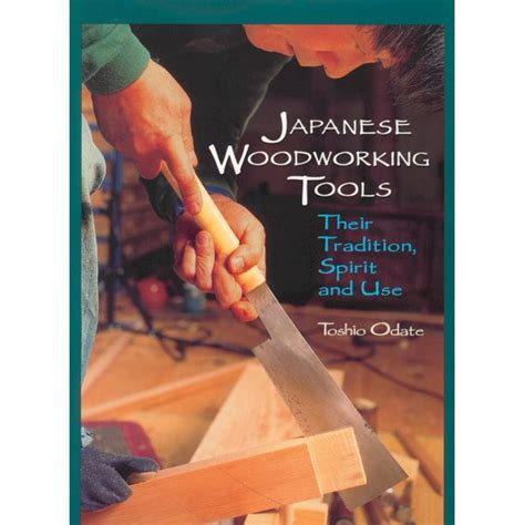 japanese woodworking tools  tradition spirit