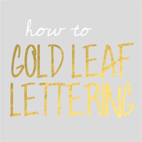gold leaf lettering gold leaf lettering levelings